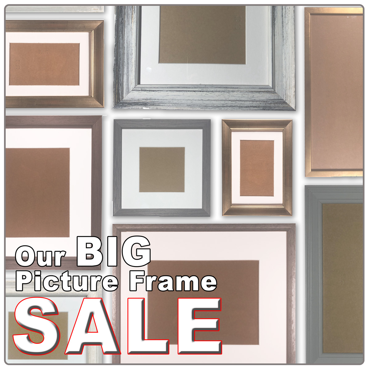Our Big Frame Sale